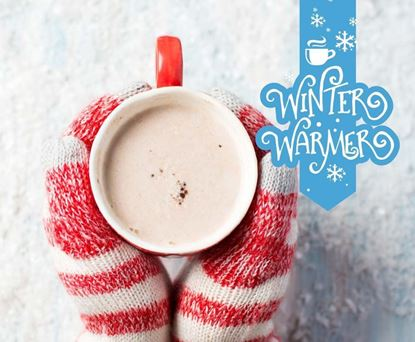 Winter Warmer Limited Time Offer (December, January, February)